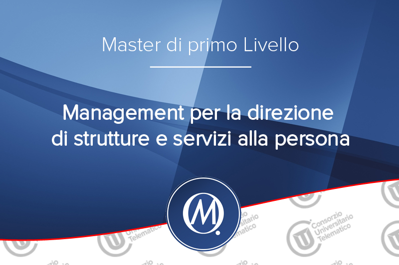 Management per la direzione di strutture e servizi alla persona
