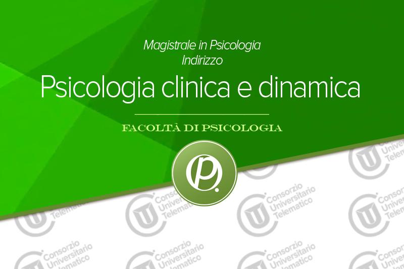 Magistrale in psicologia clinica e dinamica