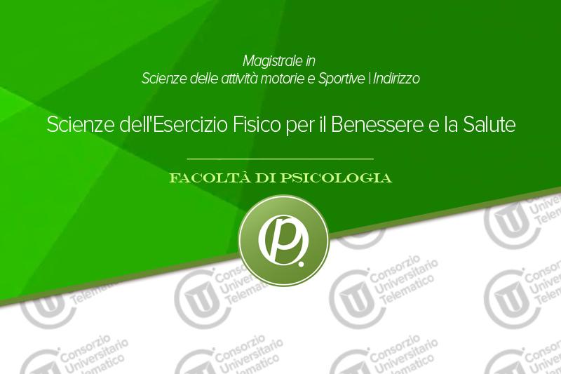 Scienze dell'Esercizio Fisico per il Benessere e la Salute