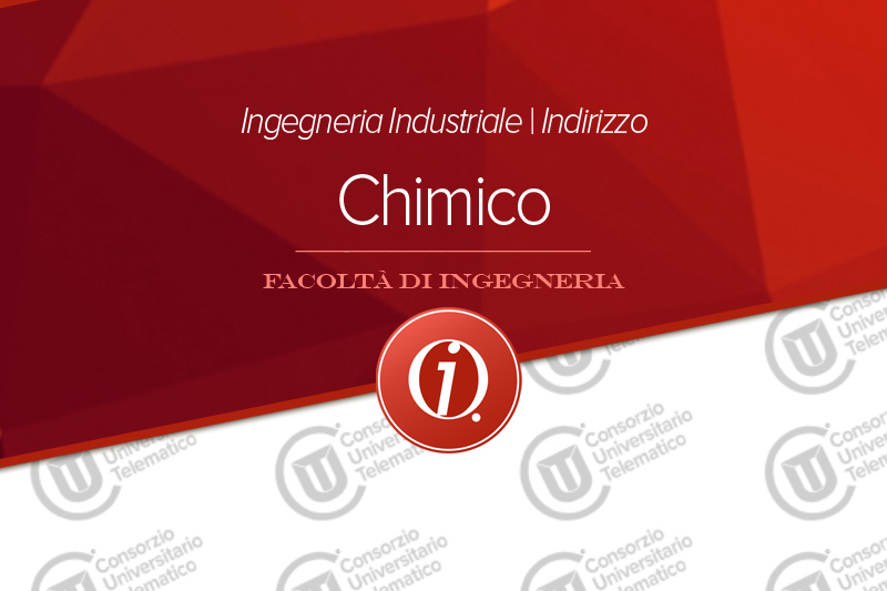 Ingegneria Industriale indirizzo chimico