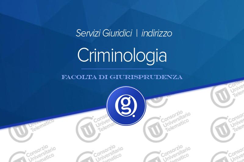 Servizi giuridici indirizzo di Criminologia